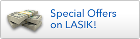 Special Offers on LASIK!